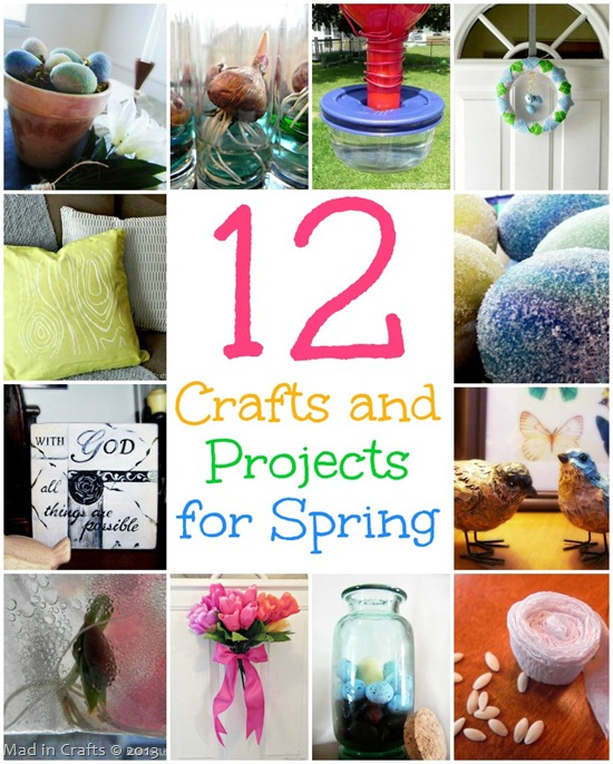 Featured 5 Spring Projects: 12 Crafts And Projects For Spring