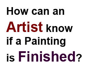 artist know painting finished