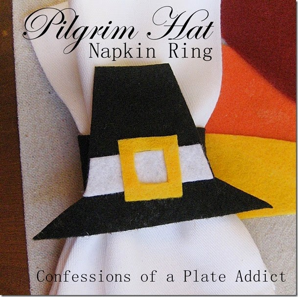 CONFESSIONS OF A PLATE ADDICT  No-Sew Pilgrim Hat Napkin Ring