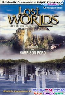 Thế Giới Đã Mất - Lost Worlds: Life In The Balance