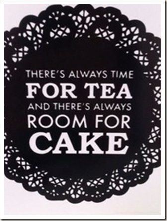 time for tea and cake