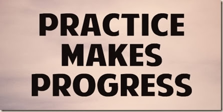 practice_makes_progress-465586