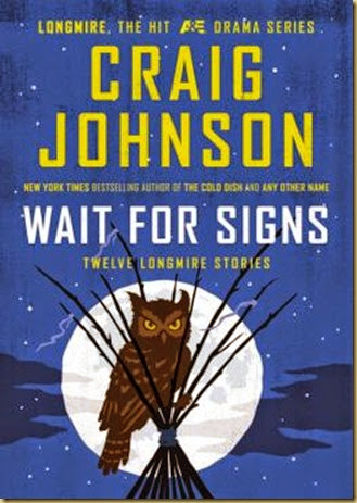 Wait for Signs by Craig Johnson - Thoughts in Progress