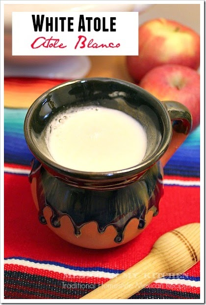 White Atole with Milk | Mexican Drinks