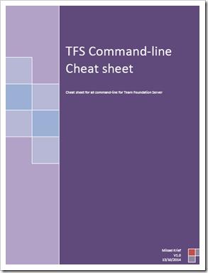 TFS Cheat Sheet every TFS power user will want -