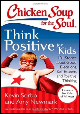 Chicken Soup think Positive for Kids
