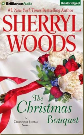 The Christmas Bouquet by Sherryl Woods on Thoughts in Progress
