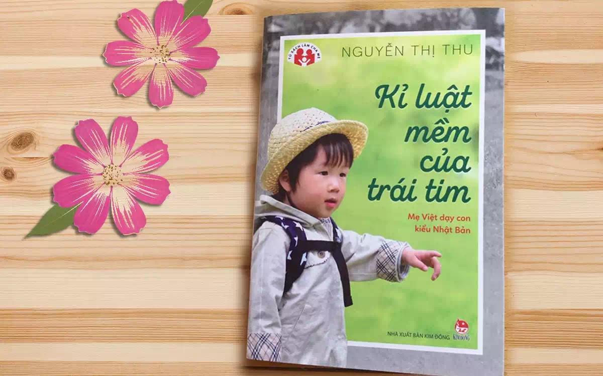 """""""Kỷ luật mềm của trái tim"""", Nguyễn Thị Thu, NXB. Kim Đồng"""