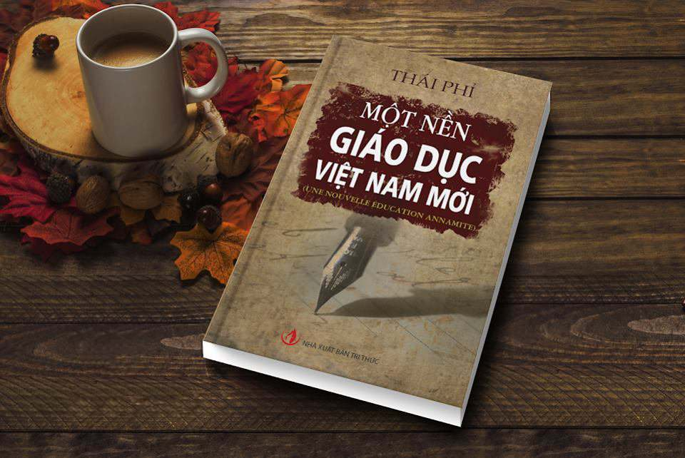 """""""Một nền giáo dục Việt Nam mới"""" – những ý tưởng chưa bao giờ cũ"""
