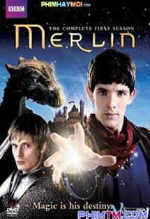 Đệ Nhất Pháp Sư  :Phần 1 - Merlin  :Season 1