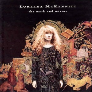 Loreena Mckennitt - The Mask and the Mirror - CD Cover