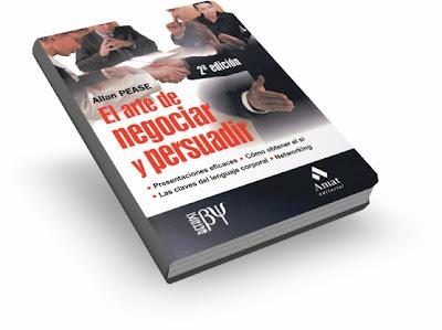 EL ARTE DE NEGOCIAR Y PERSUADIR, Allan Pease [ Libro ] – Cómo cambiar para siempre su forma de considerar los procesos de negociación y persuasión