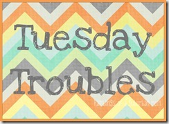 Tuesdays-TroublesborderName-1024x746