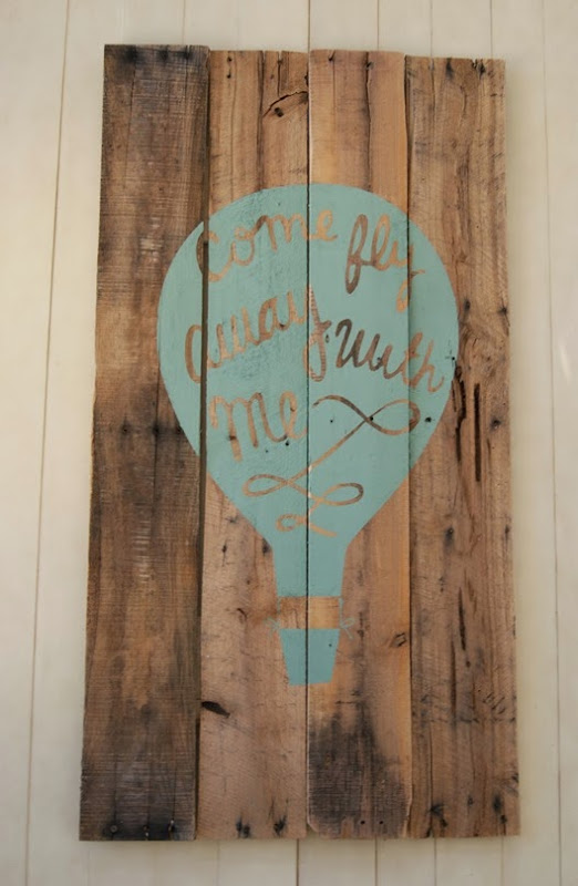 fly away with me pallet sign