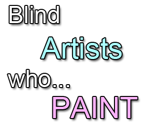 blind artists who paint