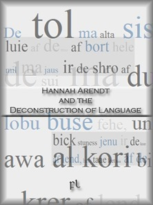 Hannah Arendt and the Deconstruction of Language Cover