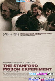 Cuộc Thí Nghiệm Trong Tù Ở Stanford - The Stanford Prison Experiment