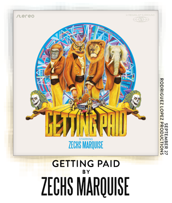 Getting Paid by Zechs Marquise