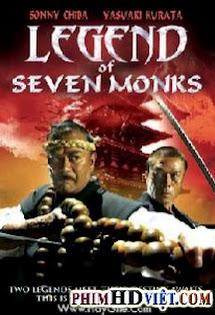 Thất Tăng - Legend Of Seven Monks