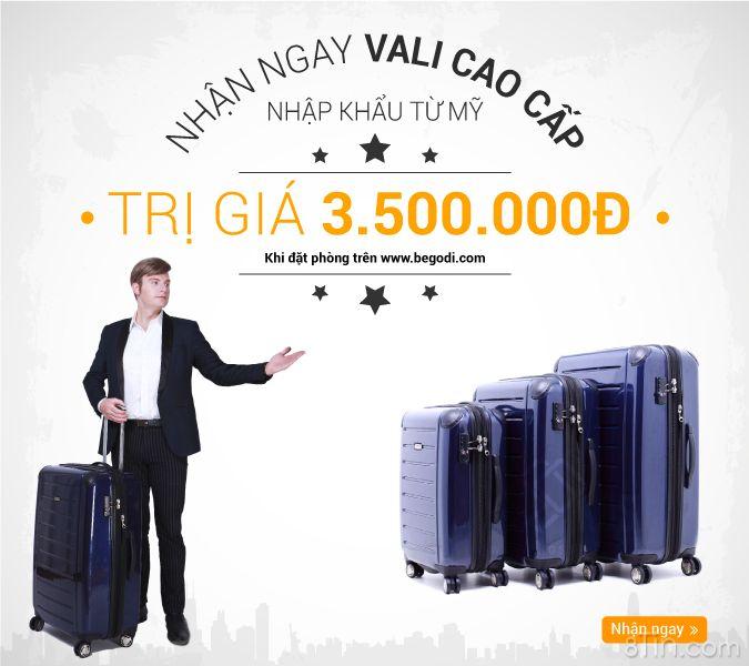 """""""Book phòng ngay với www.begodi.com để nhận Vali siêu cấp nhập khẩu"""