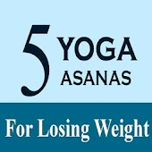 Five Yoga Poses Losing Weight