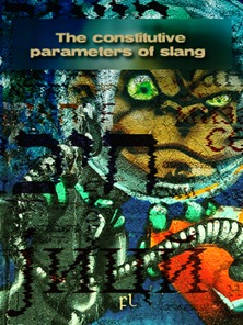 The Constitutive Parameters of Slang Cover
