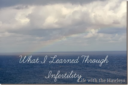What I Learned Through Infertility