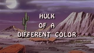 HULK OF A DIFFERENT COLOR, A