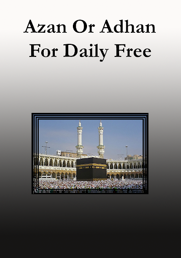 Azan or Adhan For Daily Free