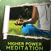 Higher Power Guided Meditation