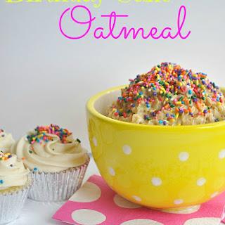 Birthday Cake Oatmeal.