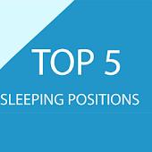 Top Five Sleeping Positions