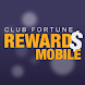 Club Fortune Mobile Rewards