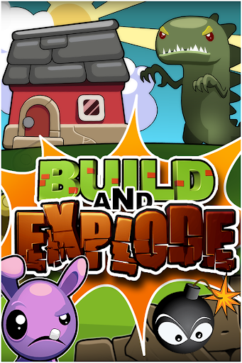 Build And Explode