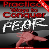 Practical Way 2 Conquer Fear P