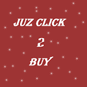 JUZ CLICK 2 BUY