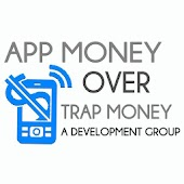 App Money Over Trap Money