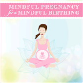 Mindful Pregnancy for a M