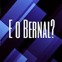 E o Bernal?