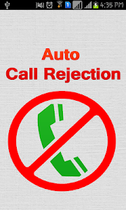 Auto Call Rejection New screenshot 2