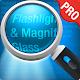 Magnifying Glass + Flashlight Premium v1.5.4