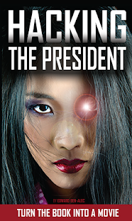 Hacking the President The App