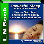Sleep less, have more energy