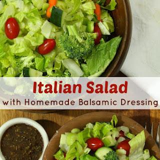 Italian Salad with Homemade Balsamic Vinaigrette Dressing