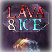 Lava and Ice