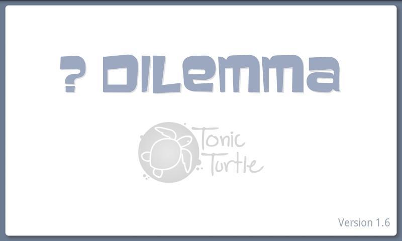 Dilemma- screenshot