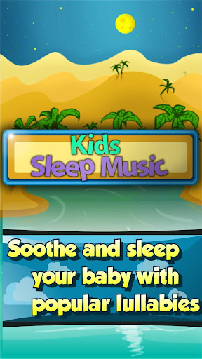 Kids Sleep Music
