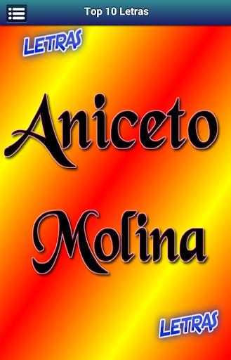 Letras Aniceto Molina