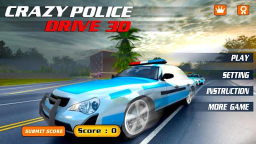 Crazy Police drive