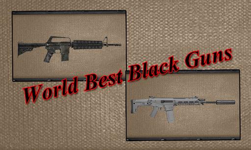 World Best Black Guns